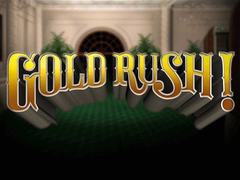 Play Gold Rush Slot