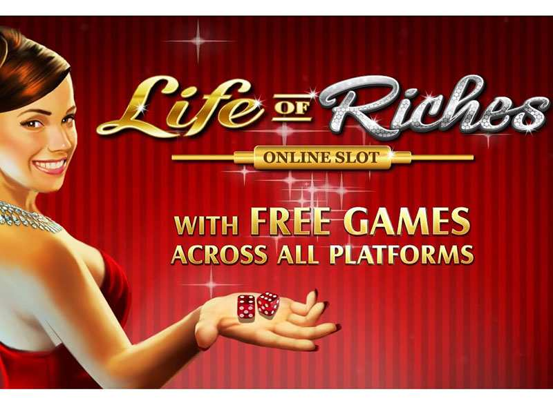 Play Life of Riches Slot