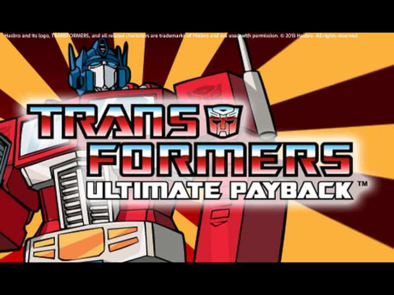 Play Transformers Ultimate Payback Slot
