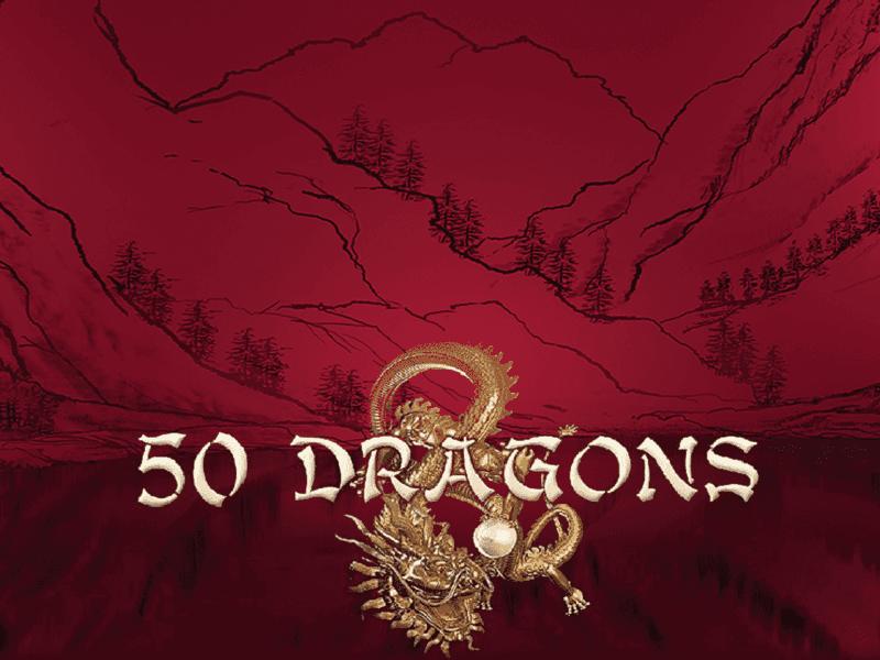 Play 50 Dragons Slot