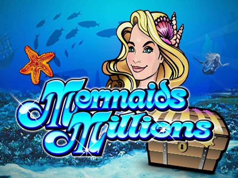 Play Mermaids Millions Slot